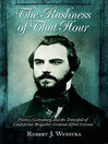 Rashness of That Hour (eBook): Politics, Gettysburg, and the Downfall of Confederate Brigadier General Alfred Iverson
