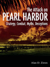 Attack on Pearl Harbor (eBook): Strategy, Combat, Myths, Deceptions