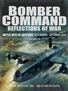 Bomber Command (eBook): Reflections of War, Volume 4: Battles of the Nachtjagd: 30/31 March - September 1944