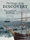 Voyages of the Discovery (eBook): An Illustrated History of Scott's Ship