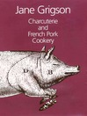 Charcuterie and French Pork Cookery (eBook)