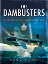 The Dam Buster Raid (eBook): A Reappraisal, 70 years on
