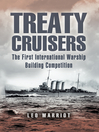 Treaty Cruisers (eBook): The First International Warship Building Competition