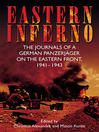 Eastern Inferno (eBook): The Journals of a German Panzerjäger on the Eastern Front, 1941–43