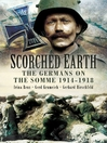 Scorched Earth (eBook): The Germans on the Somme 1914-18