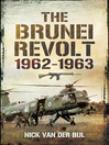 The Brunei Revolt 1962-1963 (eBook)