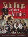 Zulu Kings and their Armies (eBook)