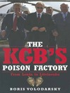 The KGB's Poison Factory (eBook)