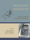 Anatolian Interfaces (eBook): Hittites, Greeks and their Neighbours