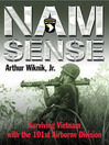 Nam Sense (eBook): Surviving Vietnam with the 101st Airborne Division