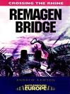 Remagen Bridge (eBook): 9th Armoured Infantry Division
