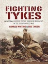 Fighting Tykes (eBook): An Informal History of the Yorkshire Regiments in the Second World War