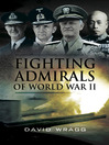 Fighting Admirals of World War II (eBook)