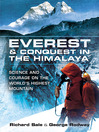 Everest and Conquest in the Himalaya (eBook): Science and Courage on the World's Highest Mountain