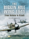The Biggin Hill Wing 1941 (eBook): From Defence to Attack