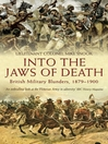 Into the Jaws of Death (eBook): British Military Blunders 1879 - 1900