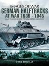 German Halftracks At War 1939-1945 (eBook)