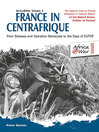 France in Centrafrique (eBook): From Bokassa and Operation Barracude to the Days of EUFOR