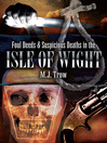 Foul Deeds and Suspicious Deaths in Isle of Wight (eBook)