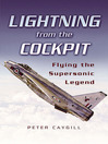Lightning from the Cockpit (eBook): Flying the Supersonic Legend