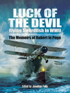 Luck of the Devil (eBook): Flying Swordfish in WWII