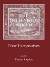 The Hellenistic World (eBook): New Perspectives