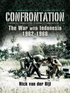 Confrontation the War with Indonesia 1962 - 1966 (eBook)