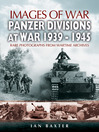 Panzer-Divisions at War 1939-1945 (eBook)