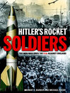 Hitler's Rocket Soldiers (eBook): Firing the V-2s Against England