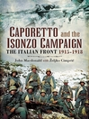 Caporetto and the Isonzo Campaign (eBook): The Italian Front 1915-1918