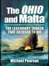 The Ohio and Malta (eBook): The Legendary Tanker That Refused to Die