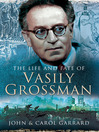 The Life and Fate of Vasily Grossman (eBook)
