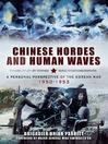 Chinese Hordes and Human Waves (eBook): A Personal Perspective of the Korean War 1950-1953