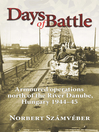 Days of Battle (eBook): Armoured Operations North of the River Danube, Hungary 1944-45