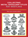 Collecting Metal Shoulder Titles (eBook)