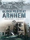 Glider Pilots at Arnhem (eBook)
