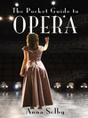 The Pocket Guide to Opera (eBook)