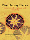 Five Uneasy Pieces (eBook): Essays on Scripture and Sexuality