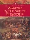 Warfare in the Age of Bonaparte (eBook)