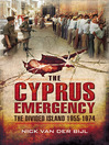 The Cyprus Emergency (eBook): The Divided Island 1955-1974