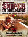 Sniper in Helmand (eBook): Six Months on the Frontline