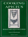 Cooking Apicius (eBook): Roman Recipes for Today