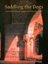 Saddling the Dogs (eBook): Journeys Through Egypt and the Near East