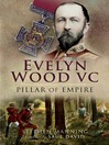 Evelyn Wood VC – Pillar of Empire (eBook)
