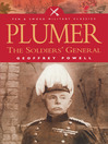Plumer (eBook): The Soldier's General