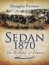 Sedan 1870 (eBook): The Eclipse of France