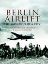 Berlin Airlift (eBook): The Salvation of a City