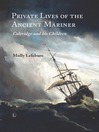 Private Lives of the Ancient Mariner (eBook): Coleridge and his Children
