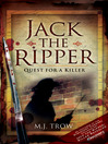 Jack the Ripper (eBook): Quest for a Killer