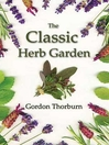 The Classic Herb Garden (eBook)